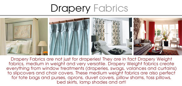 Make An educated Choice When Purchasing Drapery Fabrics