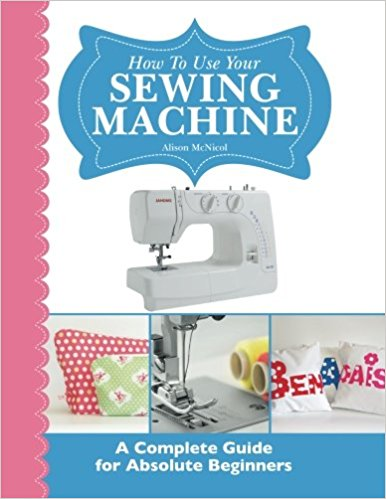 Five Best Books On Sewing Machines For Beginners Amazing Best Selling Sewing Machine For Beginners